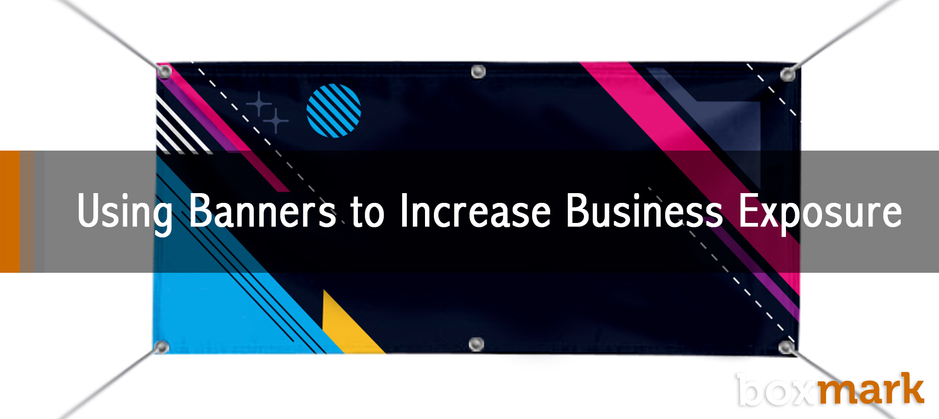 Using Banners to Increase Business Exposure